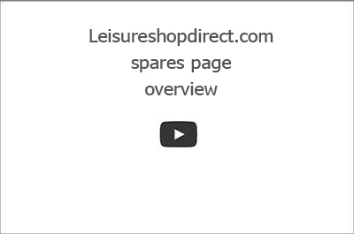 Leisureshopdirect.com Spares Page Instructions