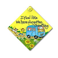 I feel like we have forgotten something! Campervan/motorhome Sign for car/ window