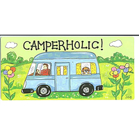 CAMPERHOLIC! Smiley sign