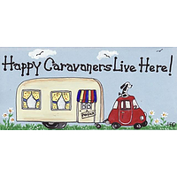 Happy Caravanners live here Smiley sign