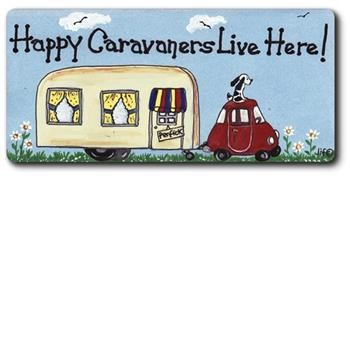 Happy Caravanners Live here! magnet by smiley signs